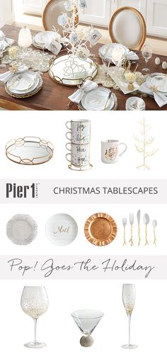 """Show off your knack for entertaining with Pier 1's Pop! Goes the Holiday tablescape. Your go-tos are crystal, sequins, beading and gilded everything! It's time to gather your glam squad and celebrate. The soundtrack for the season? """"Pop, fizz, clink."""""""