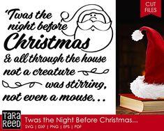 Night Before Christmas svg / Christmas svg / svg files / svg