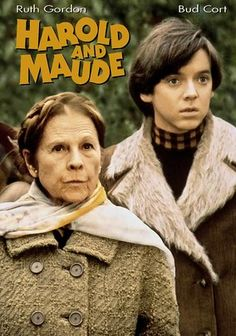 Harold and Maude -- best thing ever!