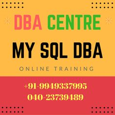 MYSQL DBA Online & Class Room Real Time Training - 100% job Placements.