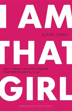 """We interviewed Alexis Jones, founder of the I Am That Girl movement and author of I Am That Girl: How to Speak Your Truth, Discover Your Purpose, and #bethatgirl, when the book was exclusively sold at Claire's, but this month is its wide release. Sure stars like Kristen Bell and Sophia Bush support the movement, but I was more impressed with Alexis's own words on female empowerment: """"What I find is that when you give a girl something bigger than herself to fight for, her life is made…"""