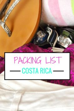 What to Pack for Your Trip to Costa Rica -- The Essentials http://www.twoweeksincostarica.com/packing-for-costa-rica/
