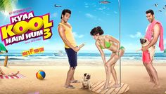 Bollywood movie Kyaa Kool Hain Hum 3 Box Office Collection wiki, Koimoi, Kyaa Kool Hain Hum 3 cost, profits & Box office verdict Hit or Flop, latest update Budget, income, Profit, loss on MT WIKI, Bollywood Hungama, box office india