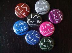 """I Am Pro-Life"" Button"