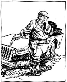"""BILL MAULDIN - Man shooting his jeep - According to Time-Life Books volume V: 1940-1950, """"(Bill) Mauldin's favorite cartoon was this one. At first, nobody else liked it much, but he kept resubmitting it until it became a favorite with everyone."""" - item by thebristolboard.tumblr"""