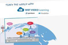 [Partenariat] XPERTEAM et MEDIAWEN INTERNATIONAL lancent WBT VIDEO Learning, le premier logiciel-auteur de video learning multilingue