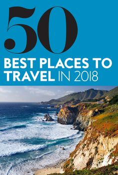 Travel and Leisure released their annual list, and you'll want to book your next trip. #bestplacestotravel2018 #besttraveldestinations #travelinspiration