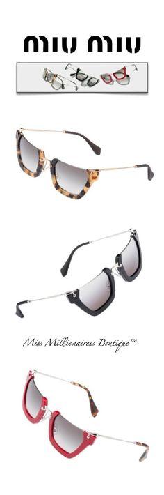 6d581ed019e6a6 Miu Miu 2015 Sunnies - Miss Milliionairess s Boutique™ Sunnies Sunglasses