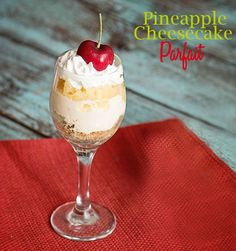 This pineapple cheesecake parfait just looks amazing- and only has a few ingredients.  Quick and easy desserts are my fave! CansGetYouCooking AD