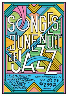 Rob Lowe, also known as Supermundane: Poster for summer jazz festival in France. Songes D'une Nuit De Jazz roughly translates as 'Midsummer Night's Jazz'.