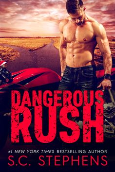 Dangerous Rush (Furious Rush #2) by S.C. Stephens – out June 13, 2017 (click to preorder)