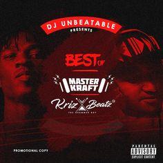 Masterkraft Vs Krizbeatz Mixtape – Dj Unbeatable Grab this mix-tapeMasterkraft Vs Krizbeatz Mixtape by Dj Unbeatable. Listen, download and share!     Download Now              .emd_dl_red_darker {         -moz-box-shadow:inset 0px 1px 0px 0px #f5978e;         -webkit-box-shadow:inset... #naijamusic #naija #naijafm