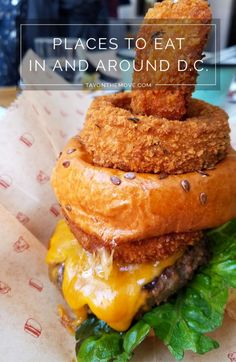 Places to eat in and around Washington DC