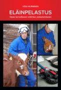 Eläinpelastus : opas turvalliseen eläinten pelastamiseen