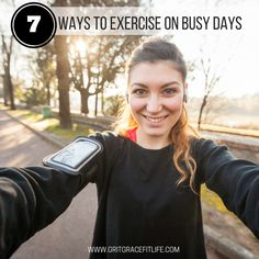 7 Effective exercises you can fit into any busy day! http://www.gritgracefitlife.com/fitlife/2016/9/13/7-ways-to-exercise-on-busy-days
