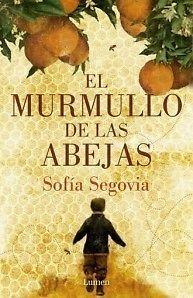 MURMULLO DE LAS ABEJAS, EL   SEGOVIA, SOFIA   SIGMARLIBROS