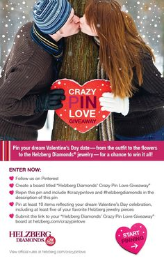 Helzberg Diamonds Crazy Pin Love giveaway! Pin your dream Valentine's date for a chance to win a Helzberg Diamonds gift card as well as a Visa gift card for your Valentine this year!