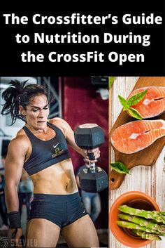 The Crossfitter's Guide to Nutrition During the CrossFit Open