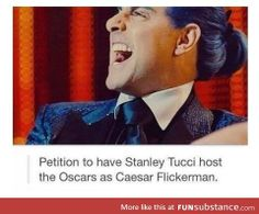 Petition to have Stanley Tucci host the Oscars as Caesar Flickerman