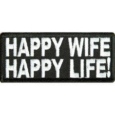 Embroidered Iron On Patch - Happy Wife Happy Life x Patch Funny Patches, Sew On Patches, Iron On Patches, Motorcycle Patches, Biker Patches, Sew On Badges, Thing 1, Custom Patches, New Motorcycles
