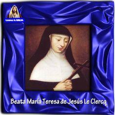 Leamos la BIBLIA: Beata María Teresa de Jesús Le Clercq