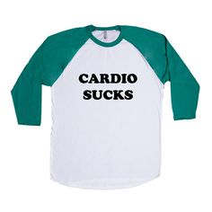 Cardio Sucks Workout Working Out Exercise Exercising Fitness Fit Run Gym Muscles Muscle Healthy SGAL9 Baseball Longsleeve Tee