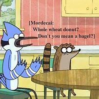 "You know that no donut would ever be described as ""whole wheat."" People need to educate themselves. 