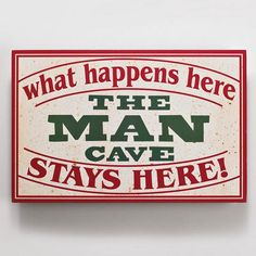 """x wooden man cave sign plaque for your home, or Man Cave. The sign says """"The Man Cave - what happens here, stays here! Comes ready to hang with hook on the back. Sign is thick. Man Cave Plaque, Man Cave Signs, Custom Wood Signs, Wooden Signs, Man Cave Quotes, Shop With Living Quarters, Man Cave Must Haves, Sports Man Cave, Wooden Man"""