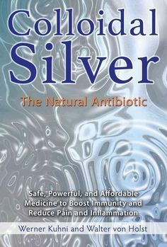 The complete guide to the many uses and benefits of colloidal silver Explains how to use colloidal silver to boost immunity, reduce inflammation, and treat 80 common diseases and conditions, including