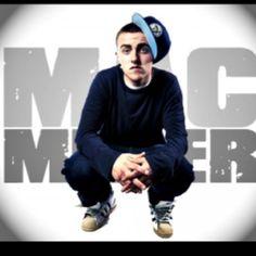 Mac Miller <3 -He's just bad ;)