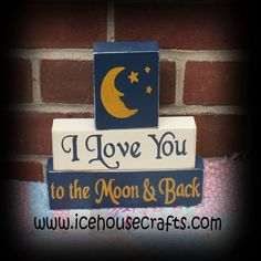 I Love You To The Moon and Back Sitter Blocks, Nursery, Playroom, Chi - Today Pin 2x4 Crafts, Wood Block Crafts, Wooden Crafts, Wood Projects, Decor Crafts, Jenga Blocks, Wooden Blocks, Letter Blocks, Glass Blocks