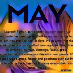 NEW MONTH MAY Happy May, Great Expectations, New Month, New Opportunities, Heavenly Father, Our Life, Blessed, Joy, Glee
