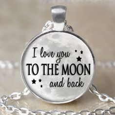 I Love You To The Moon And Back  by 4EverAlwaysDesigns on Etsy