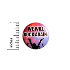 Music Button Pin for Backpacks or Jackets We Will Rock Again Shows 1 Inch 94-17   eBay Cute Gifts For Friends, Funny Buttons, Bag Pins, Having Patience, Jacket Buttons, Lapel Pins, Rock N Roll, Badge, Encouragement