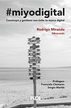 #miyodigital: Construye y gestiona con éxito tu marca digital eBook: Miranda Beltrán, Rodrigo: Amazon.es: Tienda Kindle Kindle, Books, Digital Revolution, Live Action, Activity Books, Digital Image, Libros, Book, Book Illustrations