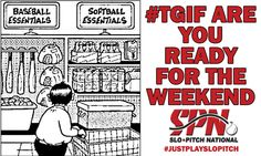 Are you READY for the Weekend? I Am Canadian, Tgif, Softball, Pitch, Essentials, How To Make, Fastpitch Softball