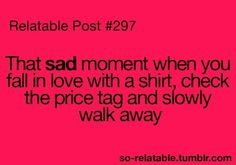 Happened to me with a jacket I saw once... then at Christmas I got a gift card... went back and they didn't have the jacket anymore...