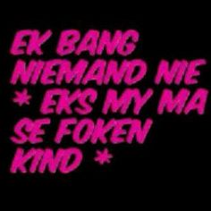 Love My Sister, My Love, Afrikaanse Quotes, Hilarious, Funny, Good Morning Quotes, Best Quotes, Boss Wallpaper, Neon Signs