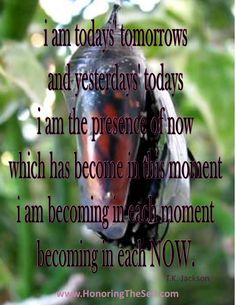 i am in the becoming of the presence of now