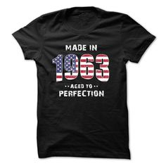 Made In 1963 Perfection T-Shirts, Hoodies. Check Price Now ==►…