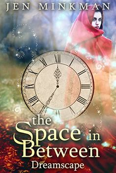 The Space In Between: Dreamscape: (Paranormal Romance) by Jen Minkman, http://www.amazon.com/dp/B00N778O0Q/ref=cm_sw_r_pi_dp_xq-2ub12CHP84