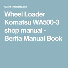 Mitsubishi wd 57731 v33 service manual schematics mitsubishi wheel loader komatsu wa500 3 shop manual berita manual book fandeluxe Images