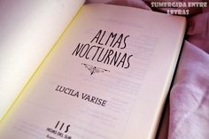 Reseña - ALMAS NOCTURNAS Good Books, Books To Read, My Books, Book Letters, Book Sites, Film Books, Poetry Books, Inspirational Books, Bookstagram