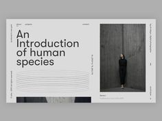 An introduction of human species (design dump) designed by Christian Dulay. Connect with them on Dribbble; the global community for designers and creative professionals. Font Design, Graphic Design Typography, Page Design, Banner Design, Minimalist Layout, Minimalist Design, Interaction Design, Editorial Layout, Editorial Design