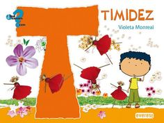 timidez (libro con cd interactivo) (¿que sientes .com?)-violeta monreal-9788444161877
