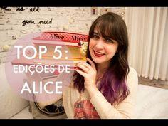 Top 5: Edições de Alice no País das Maravilhas   Melina Souza