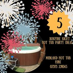 Bonfire Night Hot Tub Party Ideas from Midland Hot Tub Hire the leading supplier of Luxury Hot Tub Rental in the Midlands and East Midlands Bonfire Night Party Ideas, Tub, Bathtubs, Bathtub, Bath Tub, Bath