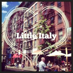 NYC little Italy....loved it there!