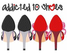 Addicted to Shoes Machine Embroidery Designs by ConcordCollections
