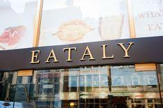 EATALY NYC  Eataly New York City  200 5th Avenue   New York, NY 10010